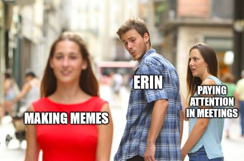 Distracted boyfriend meme about paying attention
